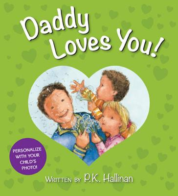 Daddy Loves You! - Hallinan, P K