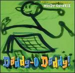 Daddy-O Daddy!: Rare Family Songs of Woody Guthrie