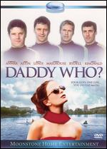 Daddy Who? - Frederic Golchan