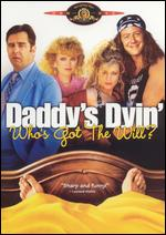Daddy's Dyin'... Who's Got the Will - Jack Fisk