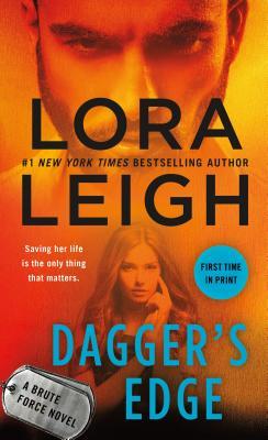 Dagger's Edge: A Brute Force Novel - Leigh, Lora