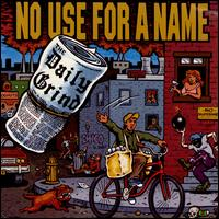 Daily Grind - No Use for a Name
