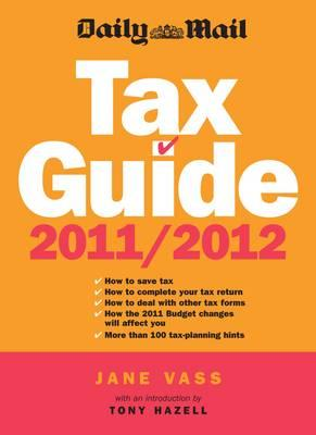 Daily Mail Tax Guide 2011/2012 - Vass, Jane