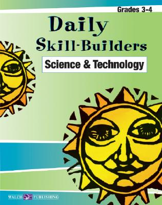 Daily Skill-Builders for Science & Technology: Grades 3-4 - Walch Publishing