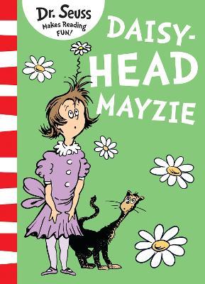 Daisy-Head Mayzie - Dr. Seuss
