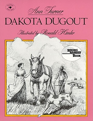 Dakota Dugout - Turner, Ann