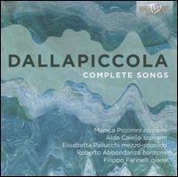 Dallapiccola: Complete Songs - Alda Caiello (soprano); Elisabetta Pallucchi (mezzo-soprano); Filippo Farinelli (piano); Monica Piccinini (soprano);...