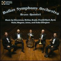 Dallas Symphony Orchestra Brass Quintet - Dallas Symphony Orchestra Brass Quintet (brass ensemble)