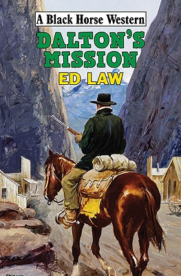 Dalton's Mission - Law, Ed