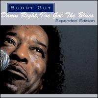Damn Right, I've Got the Blues [Bonus Tracks] - Buddy Guy