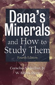 Dana's Minerals and How to Study Them (After Edward Salisbury Dana) - Hurlbut, Cornelius S, and Sharp, W Edwin