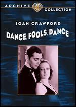 Dance Fools Dance