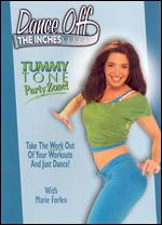 Dance Off the Inches: Tummy Tone Party Zone! - Andrea Ambandos