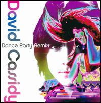 Dance Party Remix - David Cassidy