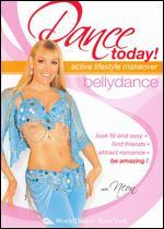Dance Today - Active Lifstyle Makeover: Bellydance