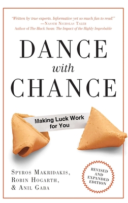 Dance with Chance: Making Luck Work for You - Makridakis, Spyros