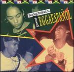 Dancehall Reggaespañol