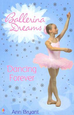 Dancing Forever - Bryant, Ann