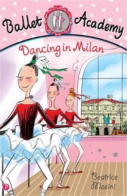 Dancing in Milan - Masini, Beatrice