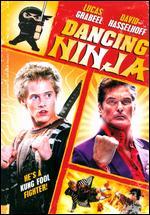 Dancing Ninja - Kelly Sandefur; Mitchell Klebanoff
