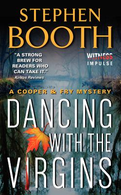 Dancing with the Virgins - Booth, Stephen, Professor