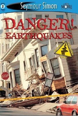 Danger! Earthquakes: Level 2 - Seymour, Simon