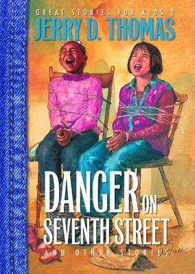 Danger on Seventh Street and Other Stories - Thomas, Jerry D