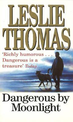 Dangerous by Moonlight - Thomas, Leslie