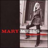 Dangerous Game - Mary Weiss