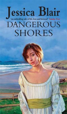 Dangerous Shores - Blair, Jessica