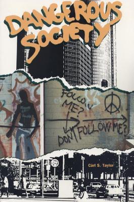 Dangerous Society - Taylor, Carl S