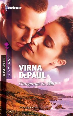 Dangerous to Her - DePaul, Virna