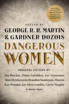 Dangerous Women - Martin, George R R (Editor), and Dozois, Gardner (Editor)