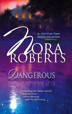 Dangerous - Roberts, Nora