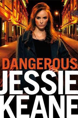 Dangerous - Keane, Jessie