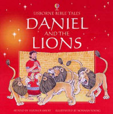 Daniel and the Lions - Amery, Heather, and Young, N.