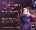 Daniel Catán: Rappaccini's Daughter