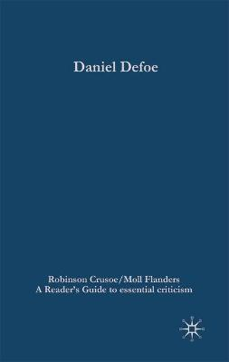 Daniel Defoe: Robinson Crusoe/Moll Flanders - Baines, Paul