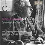 Daniel Jones: Symphonies Nos. 2 & 11