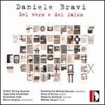 Daniele Bravi: Del Vero e del Falso