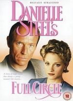 Danielle Steel's 'Full Circle' - Bethany Rooney
