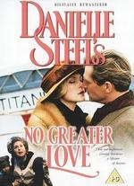 Danielle Steel's 'No Greater Love'