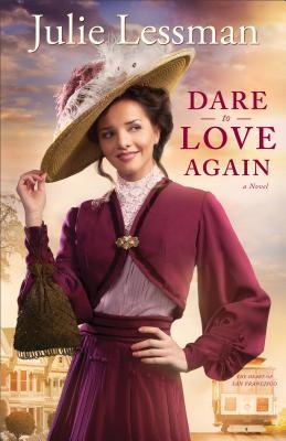 Dare to Love Again - Lessman, Julie