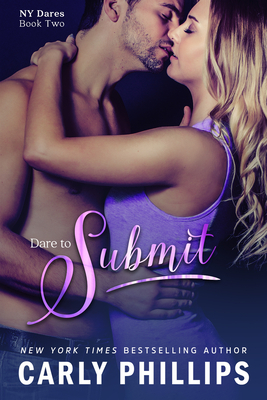 Dare to Submit - Phillips, Carly