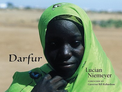 Darfur - Niemeyer, Lucian, Mr. (Photographer), and Richardson, Bill (Foreword by)