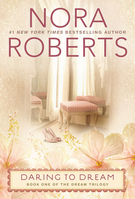 Daring to Dream - Roberts, Nora
