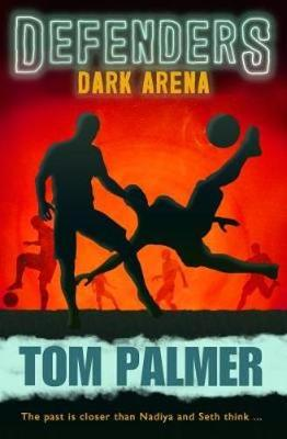 Dark Arena: Defenders - Palmer, Tom