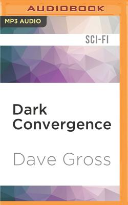 Dark Convergence - Gross, Dave, and Baker, Steve (Read by)