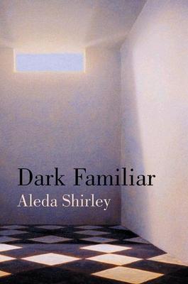 Dark Familiar - Shirley, Aleda