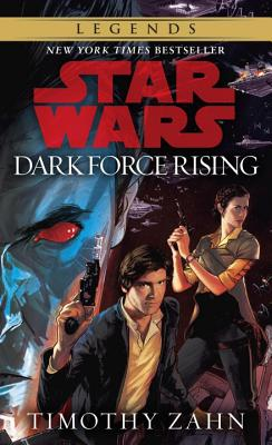 Dark Force Rising - Zahn, Timothy